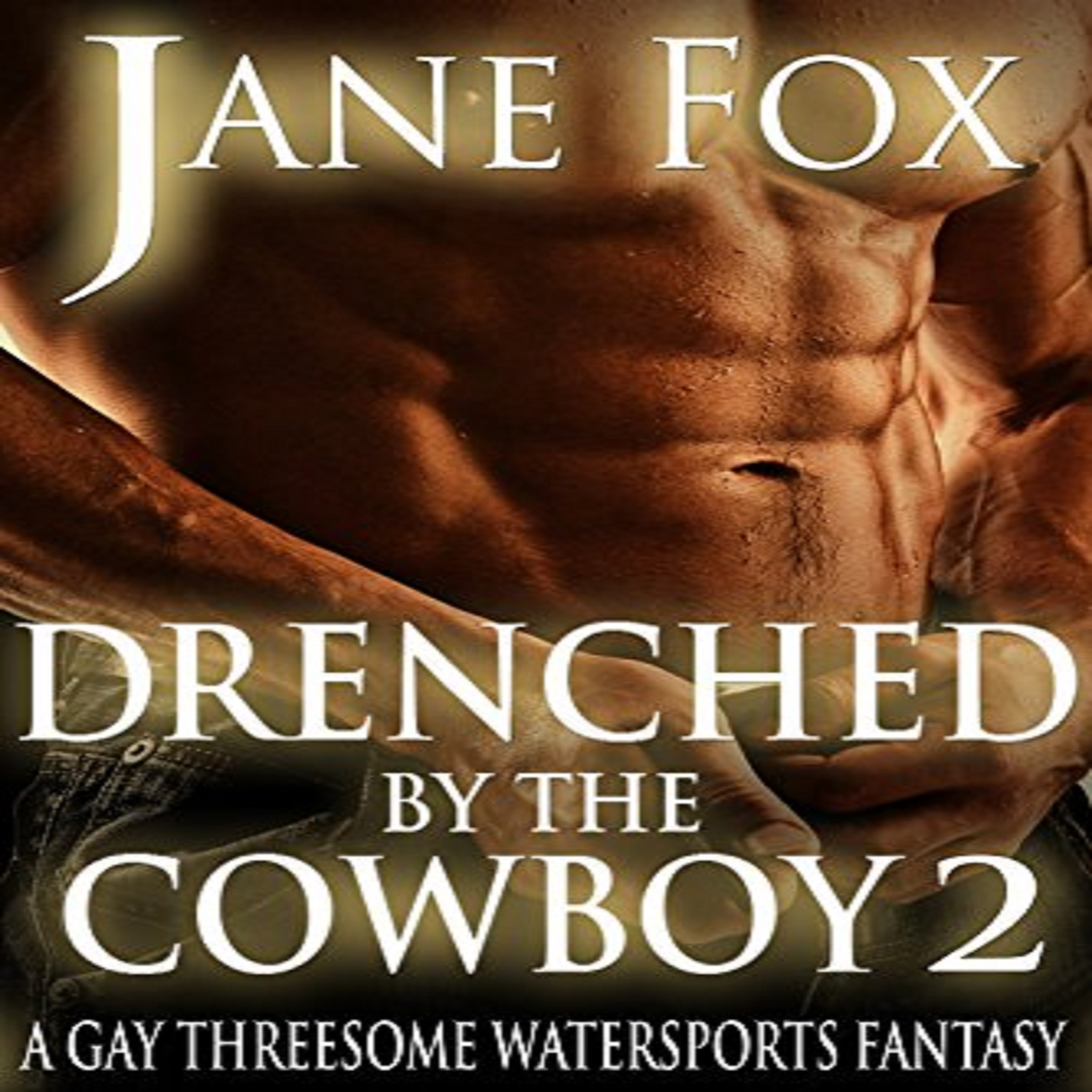 drenched by the cowboy 2