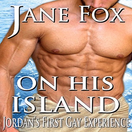 On His Island Jordans First Gay Experience