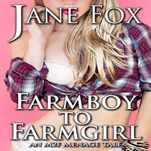 Farm Boy to Farm Girl