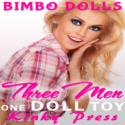 three men one doll toy bimbo dolls